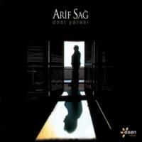 Dost Yarası Arif Sağ Official Audio dostyarası arifsağ  Esen Müzik