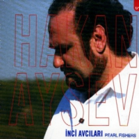 Hakan Aysev - inci Avcıları CD