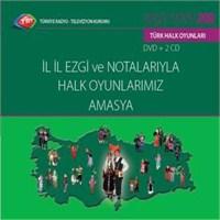 TRT Arşiv Serisi - 208 / İl İl Ezgi ve Notalarıyla Halk Oyunlarımız - Amasya