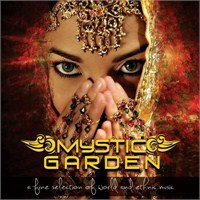 Mystic Garden - A Fine Selection Of World And Ethnic Music