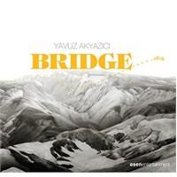 Yavuz Akyazıcı - Bridge