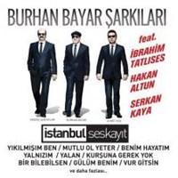 İstanbul Ses Kayıt - Burhan Bayar Şarkıları