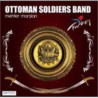 Ottoman Soldiers Band - Mehter Marşları