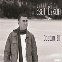 Esat Özkan - Dostun Eli