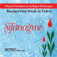 Ahmet Hakkı Turabi - Şifanağme / Burçlara Göre Müzik ile Tedavi