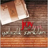 Joy Türk - Yalnızlık Şarkıları