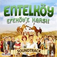 Entelköy Efeköy'e Karşı - Film Müzikleri (Soundtrack)