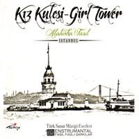 Alaturka Fasıl / Kız Kulesi - Girl Tower