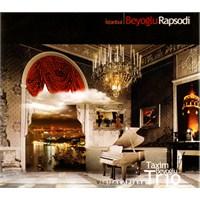 Beyoğlu Rapsodi Taxim Trio