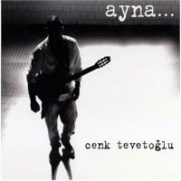 Cenk Tevetoğlu - Ayna