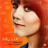 Odylle - İstanbul Bana Ne Yaptın