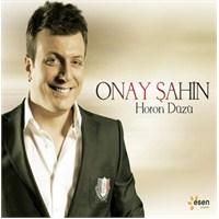 Onay Şahin - Horon Düzü