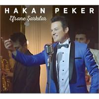 Hakan Peker - Efsane Şarkılar
