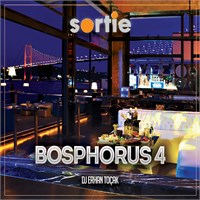 Dj Erhan Toçak - Sortie Bosphorus Vol. 4