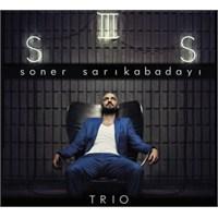 Soner Sarıkabadayı - Trio