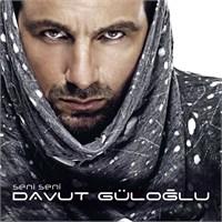Davut Güloğlu - Seni Seni