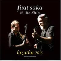 Fuat Saka - Lazutlar 2016