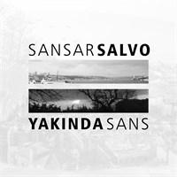 Sansar Salvo - Yakında Sans
