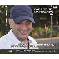 Ayhan Alptekin - Karadeniz Tavernası 2