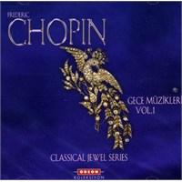 Chopin - Gece Müzikleri Vol.1 Cd