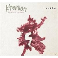 Kharoon - Uzaklar
