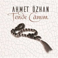 Ahmet Özhan - Tende Canım