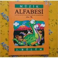 Müzik Alfabesi 2. Bölüm Çocuklar İçin Eğlen