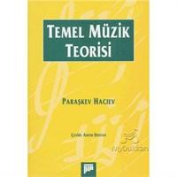 Temel Müzik Teorisi - Paraşkev Hacıev