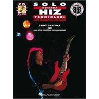Troystatina Solo Gitarda Hız Teknikleri