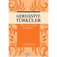 Gerdaniye Türküler Türk Halk Müziği Seçme 4