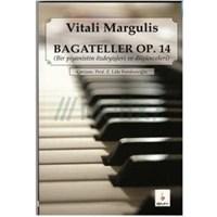 Bagateller Op.14 Vitali Margulis