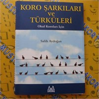 Koro Şarkıları Ve Türküleri - Arky-010