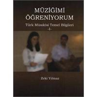 Müziğimi Öğreniyorum 1 Türk Musıkisi Temel