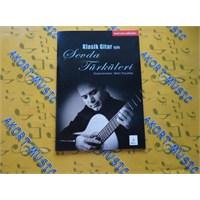 Klasik Gitar İçin Sevda Türküleri -Bmy-040