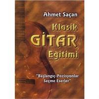 Klasik Gitar Eğitimi - Ahmet Saçan