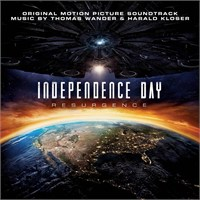 Thomas Wander, Harald Kloser - Independence Day: Resurgence (Original Motion Picture Soundtrack)