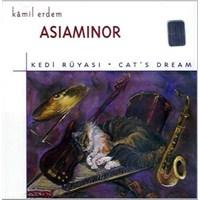 Kamil Erdem - Asiaminor / Kedi Rüyası