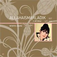Sezen Aksu - Allahaısmarladık (CD)