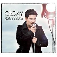 Olcay - Selam Ver