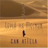 Can Atilla - Leyla İle Mecnun