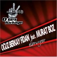 Oğuz Berkay Fidan Feat. Murat Boz - Olmuyor