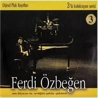Ferdi Özbeğen - 3`lü Koleksiyon Serisi 3 (3CD)
