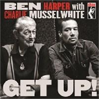 Ben Harper & Charlie Musselwhite - Get Up (CD+DVD)