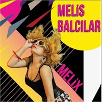 Melis Balcılar - Melix