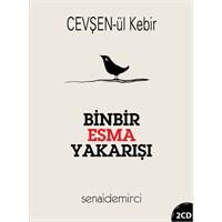 Senai Demirci - Cevşenül Kebir / Binbir Esma Yakarışı (2 CD)