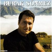 Burak Sönmez - Bizim Türküler