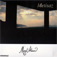 Murat Ataman - Metisaz