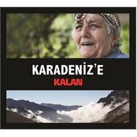Karadeniz'e - Kalan (2 CD)