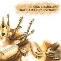 Erdal Erzincan - Bağlama Orkestrası