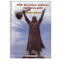 Pir Sultan Abdal Türküleri [Turabi Değerli]